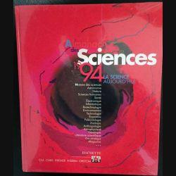 1. Almanach des sciences 1994 - La sciences aujourd'hui aux éditions Hachette