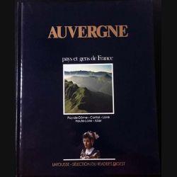 1. Auvergne pays et gens de France aux éditions Larousse - Sélection du Reader's Digest