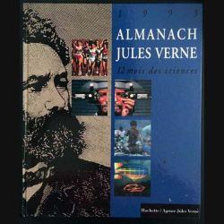 1. 1993 Almanach Jules Verne 12 mois des sciences aux éditions Hachette / Agence Jules Verne