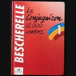 1. Bescherelle 1 - La conjugaison 12000 verbes aux éditions Hatier