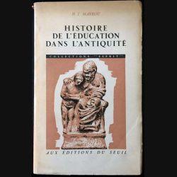 1. Histoire de l'éducation dans l'antiquité de H. I. Marrou aux éditions du Seuil