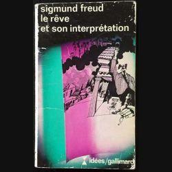 1. Le rêve et son interprétation de Sigmund Freud aux éditions Gallimard