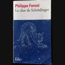 1. Le chat de Schrödinger de Philippe Forest aux éditions Gallimard