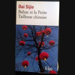 1. Balzac et la Petite Tailleuse chinoise de Dai Sijie aux éditions Gallimard