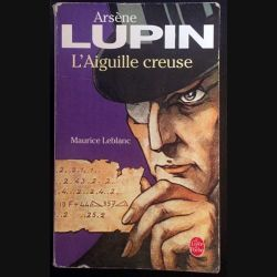 1. L'Aiguille creuse de Arsène Lupin aux éditions Le livre de poche
