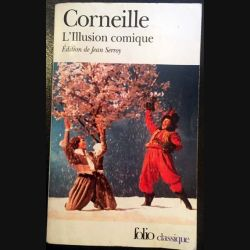 1. L'Illusion comique de Corneille aux éditions Gallimard
