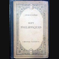 1. Démosthène sept philippiques de Henri Weil aux éditions Librairie Hachette