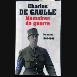 1. Mémoires de guerre Tome 3 Le salut : 1944 - 1946 de Charles De Gaulle aux éditions Plon