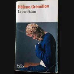 1. Le confident de Hélène Grémillon aux éditions Gallimard