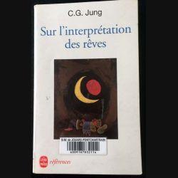 1. Sur l'interprétation des rêves de C.G. Jung aux éditions Albin Michel