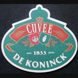 DESSOUS DE VERRE A BIÈRE : Dessous de verre à bière De Koninck de largeur 13 cm