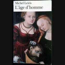 1. L'âge d'homme précédé de De la littérature considérée comme une tauromachie de Michel Leiris aux éditions Gallimard