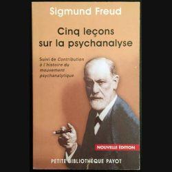 1. Cinq leçons sur la psychanalyse de Sigmund Freud aux éditions Petite bibliothèque Payot