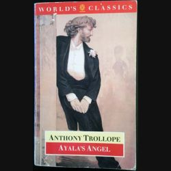 1. Ayala's Angel de Anthony Trollope aux éditions Oxford university press