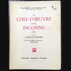 1. Le chef-d'oeuvre d'un inconnu 1714 par Saint-Hyacinthe aux éditions Édouard Aubanel Avignon