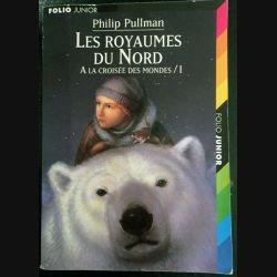 1. Les royaumes du nord à la croisée des mondes de Philip Pullman aux éditions Gallimard