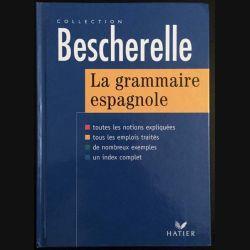 1. Bescherelle La grammaire espagnole de Monique Da Silva et Carmen Pineira-Tresmontant aux éditions Hatier