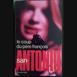 1. Le coup du père françois de San-Antonio aux éditions Fleuve noir