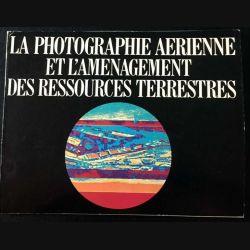 1. La photographie aérienne et l'aménagement des ressources terrestres (C121)