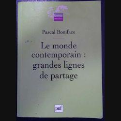 1. Le monde contemporain : grande lignes de partage de Pascal Boniface aux éditions Puf