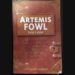 1. Artemis fowl de Eoin Colfer aux éditions Gallimard Jeunesse