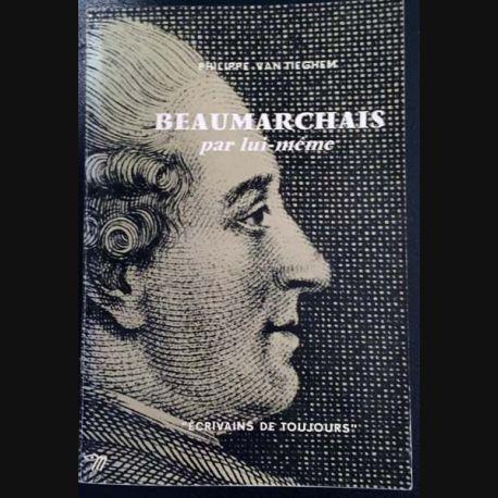 1. Beaumarchais par lui même de Philippe Van Tieghem aux éditions du Seuil