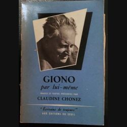1. Giono par lui même de Claudine Chonez aux éditions du Seuil (C35)