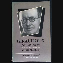 1. Giraudoux par lui même de Chris Marker aux éditions du Seuil (C32)