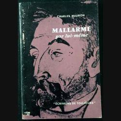 1. Mallarmé par lui même de Charles Mauron aux éditions du Seuil