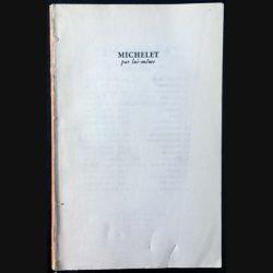 1. Michelet par lui même aux éditions du Seuil