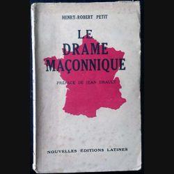 1. Le drame maçonnique de Henry-Robert Petit aux Nouvelles éditions Latines