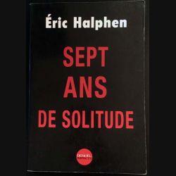 1. Sept ans de solitude de Éric Halphen aux éditions Denoël
