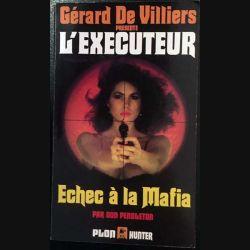 1. Échec à la mafia de Gérard De Villiers aux éditions Plon