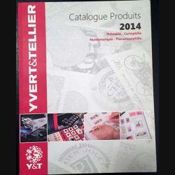 1. Catalogue produits 2014 Philatélie - Cartophilie - Numismatique - Placomusophilie Yvert & Tellier (C1)