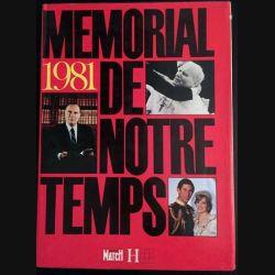 1. 1981 Mémorial de notre temps aux éditions Paris match / Hachette