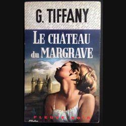 1. Le château du margrave de Georges Tiffany aux éditions Fleuve noir