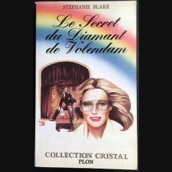 1. Le secret du diamant de Volendam de Stéphanie Blake aux éditions Plon