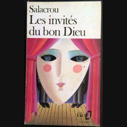 1. Les invités du bon Dieu de Salacrou aux éditions Gallimard