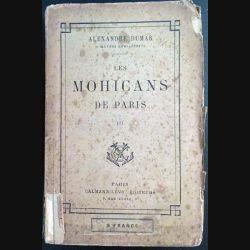 1. Les Mohicans de Paris III de Alexandre Dumas aux éditions Calmann-Lévy