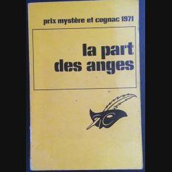 1. La part des anges aux éditions Librairie des Champs-Elysées