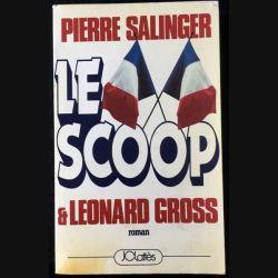 1. Le scoop de Pierre Salinger & Leonard Gross aux éditions JCLattès