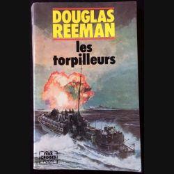 1. Les torpilleurs de Douglas Reeman aux éditions Plon