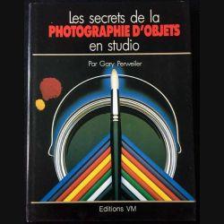 1. Les secrets de la photographie d'objets en studio de Gary Perweiler aux éditions VM