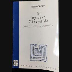 1. Le mystère Thucydide de Luciano Canfora aux éditions Desjonqueres