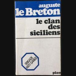 1. Le clan des siciliens de Auguste le Breton aux éditions Plon