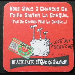 DESSOUS DE VERRE A BIÈRE Black Jack et que ça saute de largeur 9 cm