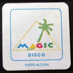 DESSOUS DE VERRE A BIÈRE : Magic center disco Puerto Alcudia de largeur 8,5 cm