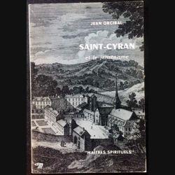 1. Saint-Cyran et le jansénisme de Jean Orcibal aux éditions du Seuil