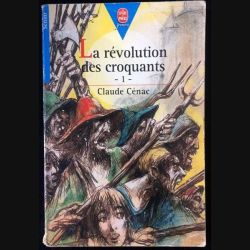 1. La révolution des croquants de Claude Cénac aux éditions Hachette Jeunesse