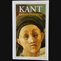 1. Anthropologie du point de vue pragmatique de Kant aux éditions GF - Flammarion